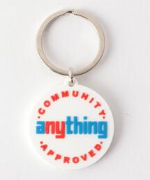 aNYthing(エニシング)COMMUNITY APPROVED KEYCHAIN■■■