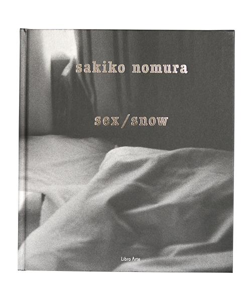 野村佐紀子 / 『sex/snow』