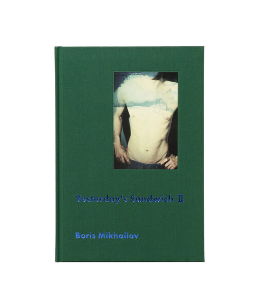 Boris Mikhailov / Yesterday's Sandwich II<Slipcase edition>