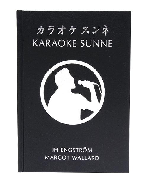 JH Engstrom and Margot Wallard / カラオケスンネ